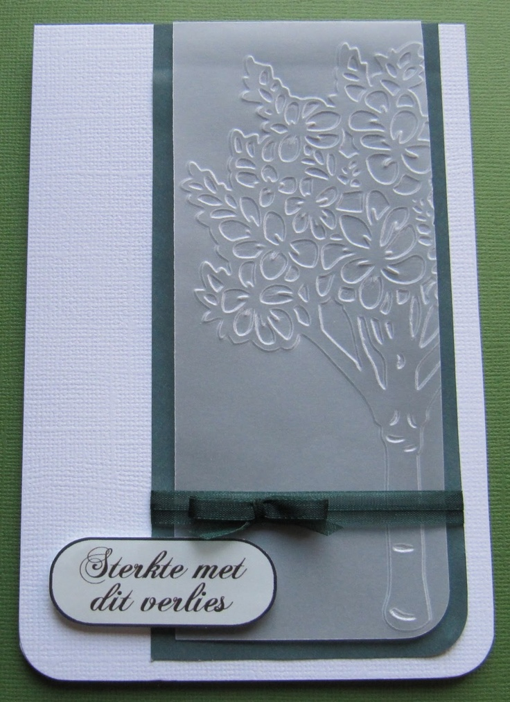 Card Making Ideas Using Vellum Part - 25: Sympathy Card With Embossed Tree On Vellum And Ribbon.