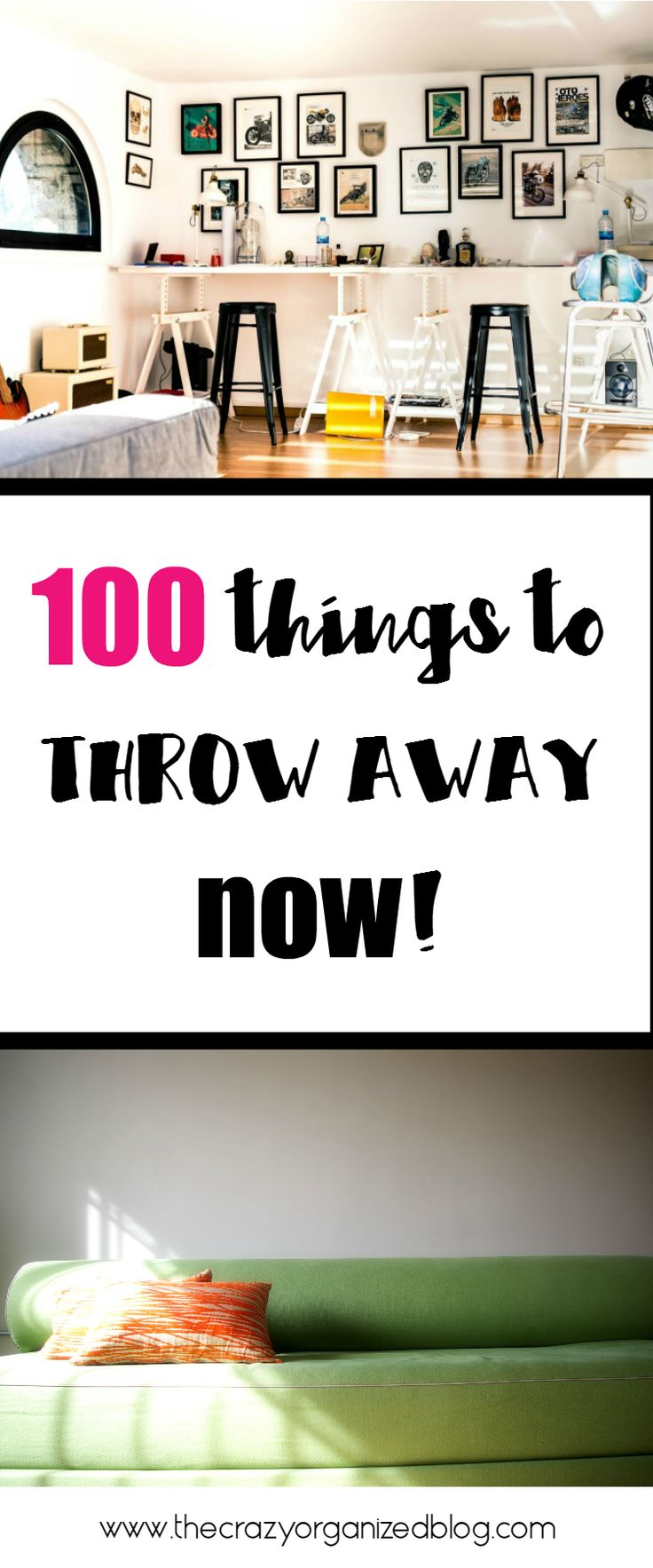 100 things that you can find in your home to throw away now! You'll never miss them!