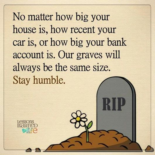 Stay humble ✌