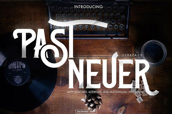 Past-Neuer Typeface by MIAODRAWING on @creativemarket