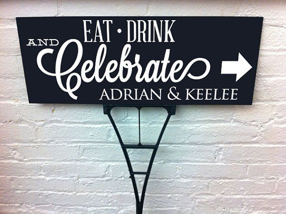 Eat Drink Celebrate Wedding Directional Yard by RightOnTheWalls, $24.95