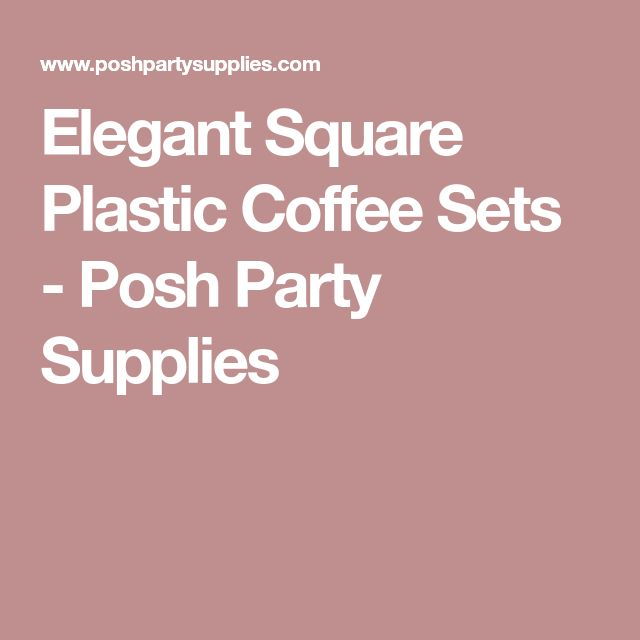 Elegant Square Plastic Coffee Sets - Posh Party Supplies