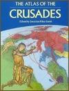 Jonathan Riley-Smith's ''The Atlas of the Crusades''