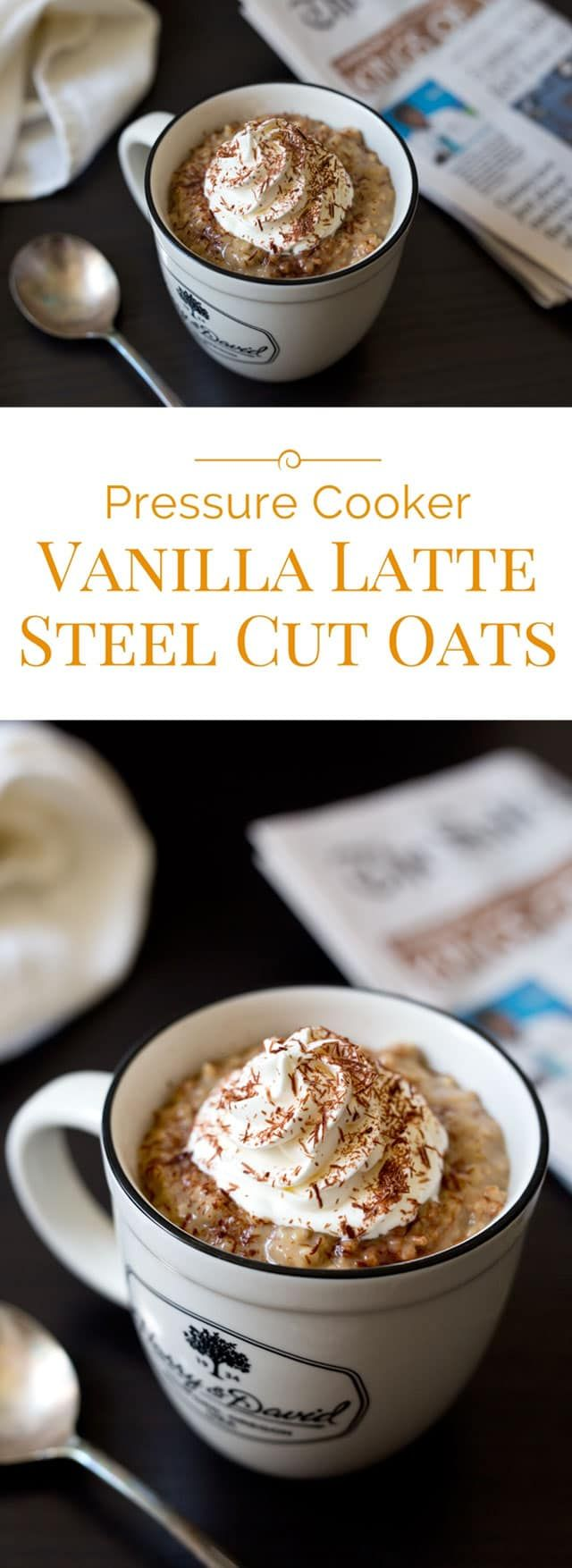 A fun Pressure Cooker Vanilla Latte Steel Cut Oats recipe with the flavors of a popular coffee drink in a good for your hearty breakfast.