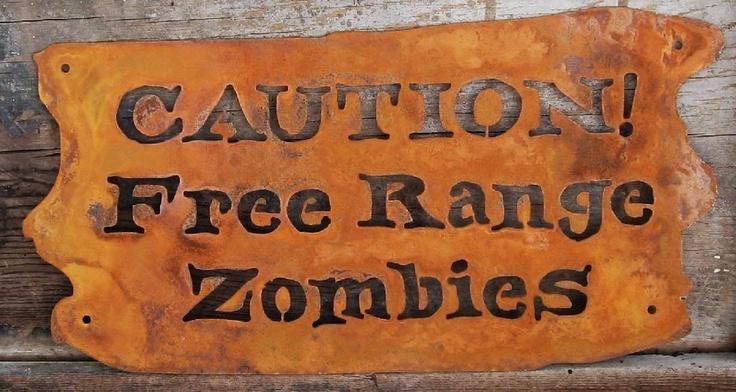 Caution, Free Range Zombies Metal Screw Mount Garden or Yard Sign. $24.00, via Etsy.
