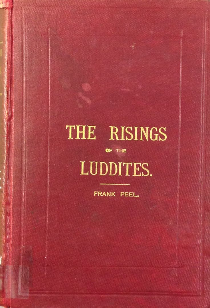 'The Rising of the Luddites' published by Heckmondwike, 1895.