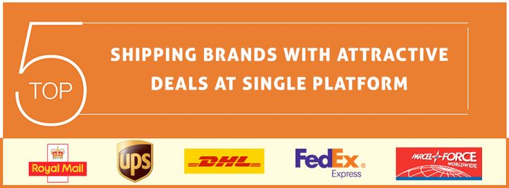 5 Shiping Brands with Attractive Deals at Single Platform #CourierDelivery Services - #UPS | #DHL | #FedEx | #RoyalMail | #Parcelforce - http://goo.gl/n2qxwC