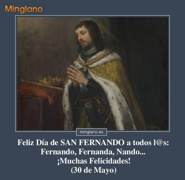 Frase con imágenes para desear un gran día de San Fernando a la gente que se llama así