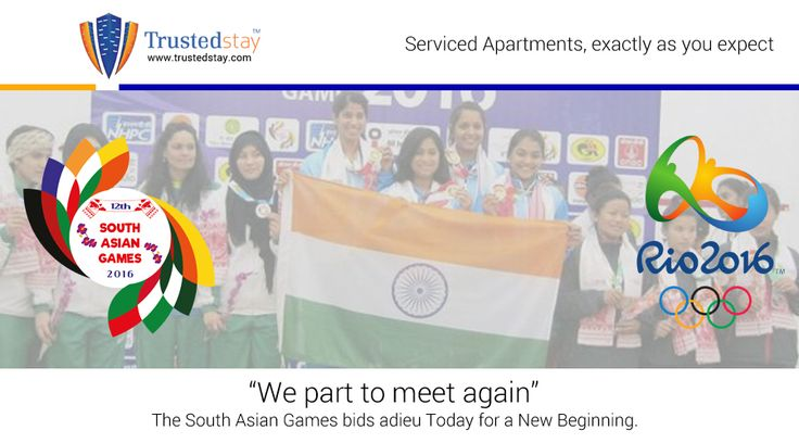 """We part to meet again"" – The South Asian Games bids adieu Today for a New Beginning. We are sure that you will do an amazing job in the forthcoming Olympics too. TrustedStay wishes all our athletes the best of luck for the forthcoming Olympics."