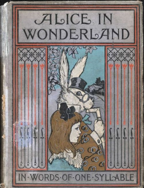 Illustrated front cover of 'Alice in Wonderland' (In words of one syllable) by…