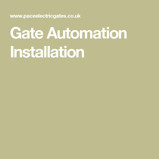 Gate Automation Installation