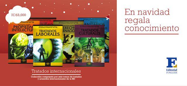 ¿Interesado en Derecho? Pídele a Santa que te regale la Colección de Tratados Internacionales. Contiene los seis tomos de tradados a un precio de oferta.