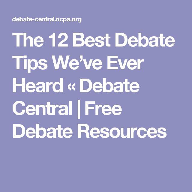The 12 Best Debate Tips We've Ever Heard « Debate Central   Free Debate Resources