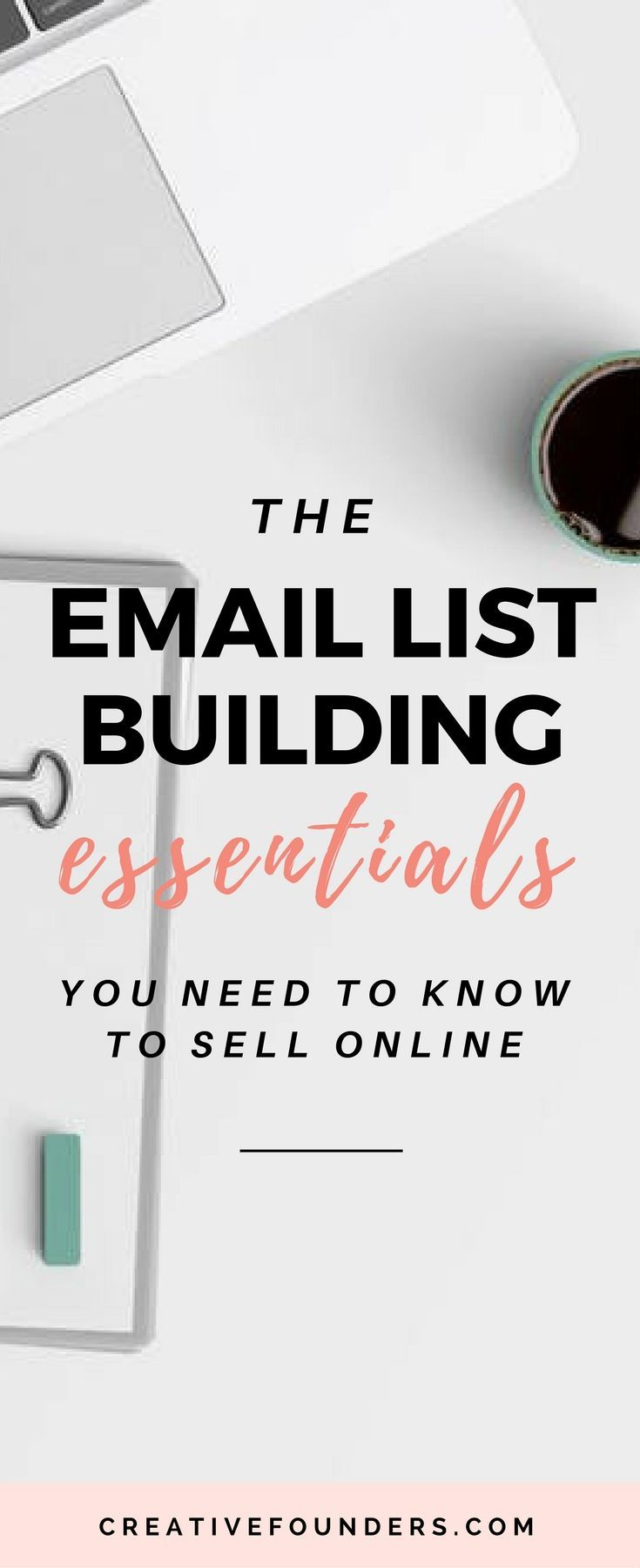 The Email List Building Essentials. What you need to know to sell online. Sell art online // art business // mailchimp // email marketing // convertkit // email list building