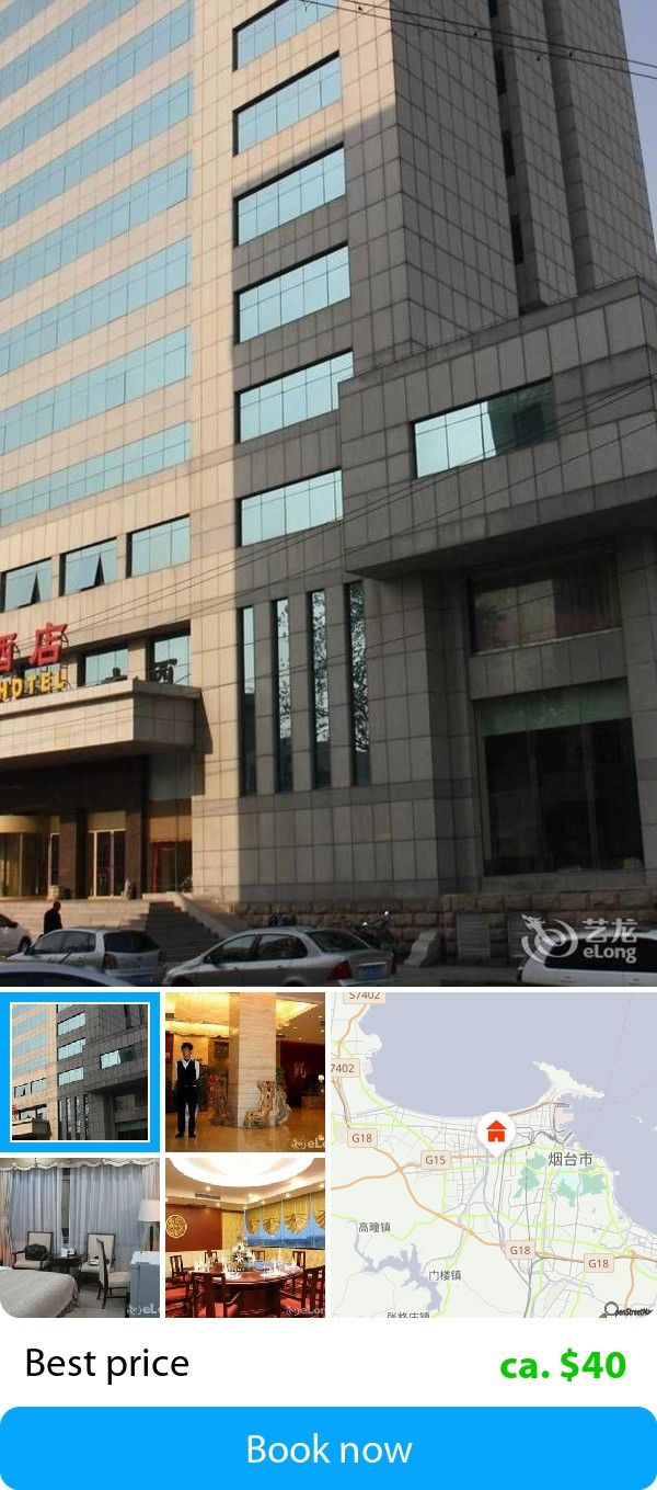 Financial Hotel (Yantai, China) – Book this hotel at the cheapest price on sefibo.