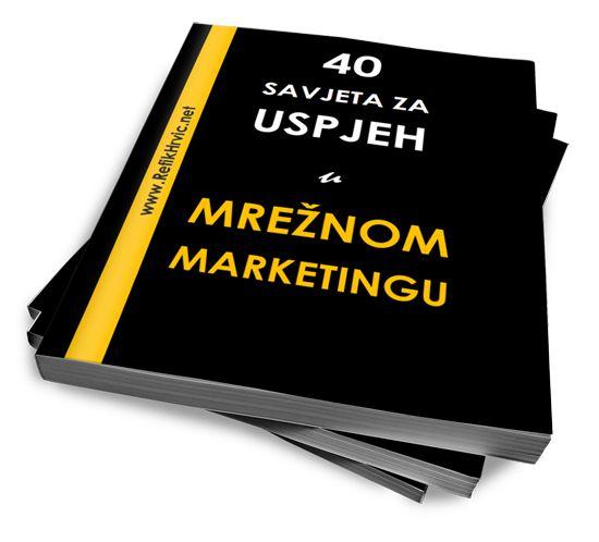 Preuzmite e-knjigu: 40 SAVJETA ZA USPJEH U MREŽNOM MARKETINGU Link: http://sumo.ly/zu6H