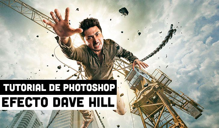 Tutorial Photoshop Efecto Dave Hill