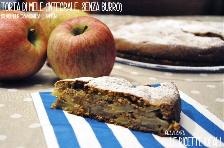 TORTA DI MELE (INTEGRALE, SENZA BURRO) sana e ideale per tutti!per il suo basso apporto di zuccheri semplici, fonte di fibra e buonissima!