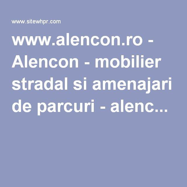 www.alencon.ro - Alencon - mobilier stradal si amenajari de parcuri - alenc...