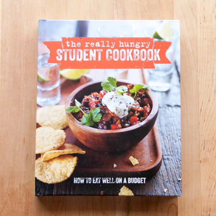 The Really Hungry Student Cookbook New Cookbook