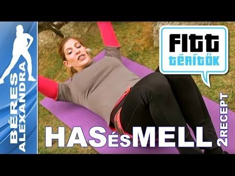 Béres Alexandra - Hasizom és mellizom edzés - receptek (Fitt-térítők sorozat) - YouTube