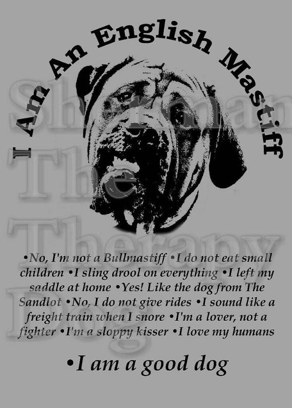 I Am An English Mastiff T-shirts