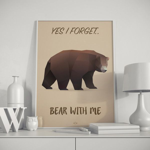 Bear With Me. Quirky poster design by www.hipd.dk <3