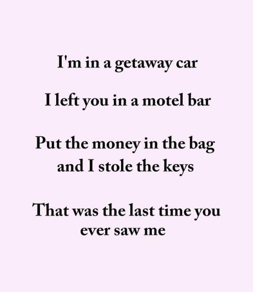 Taylor Swift, getaway car, lyrics