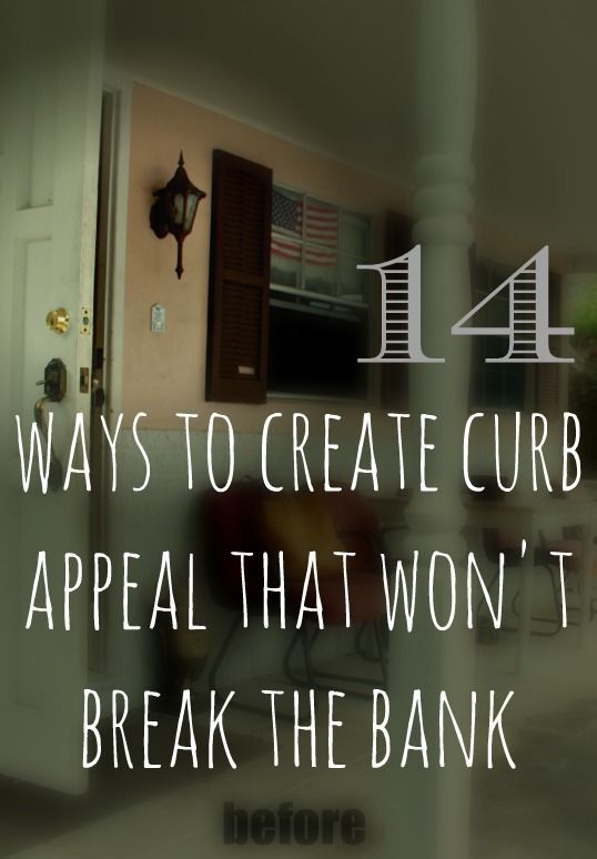 if you are looking for ways to update your curb appeal -- tips to accomplish on a budget.