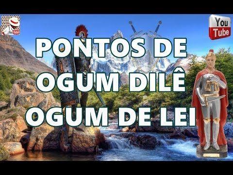PONTOS DE OGUM DILÊ/ DE LEI COM LETRA