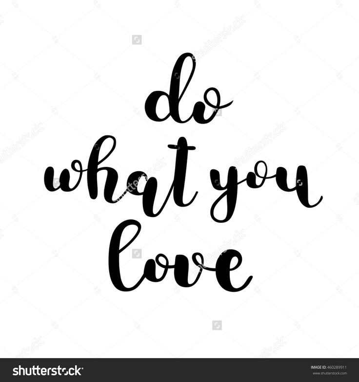 Do what you love. Pretty lettering by Siberica. #do #what #you #love