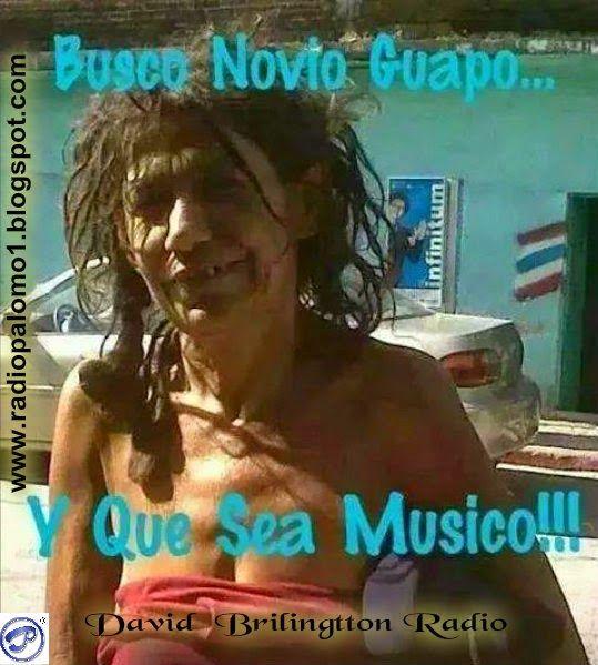 Busco novio guapo...Y que sea musico!!! ~ Radio Palomo