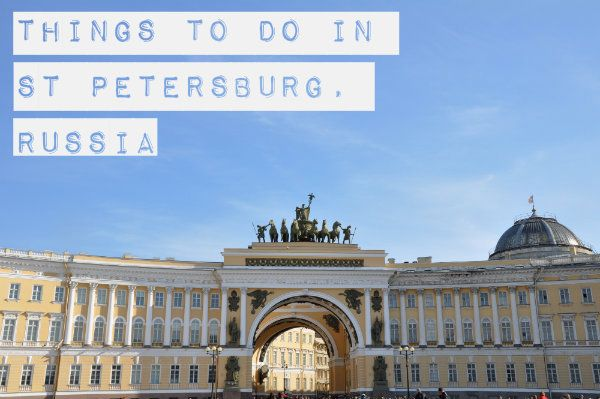 Things to do in St Petersburg, Russia