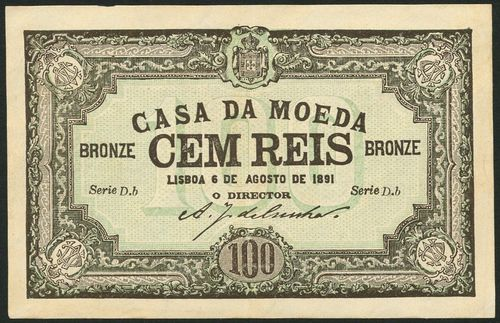 (†) Casa da Moeda, Portugal, 100 reis (2), 6 August 1891, brown and green, reverse green, arms and value, also a 50 reis, 6 August 1892, blue and green