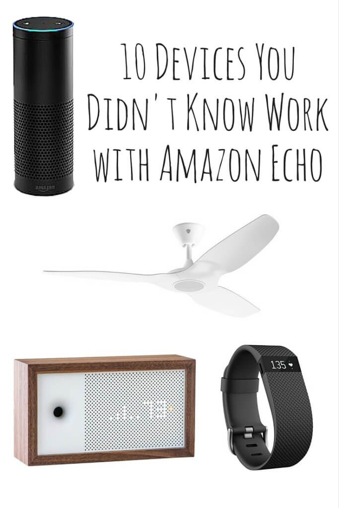 I bet you didn't know you can sync these 10 devices with your Amazon Echo. Learn some cool tips and tricks to improve your home.