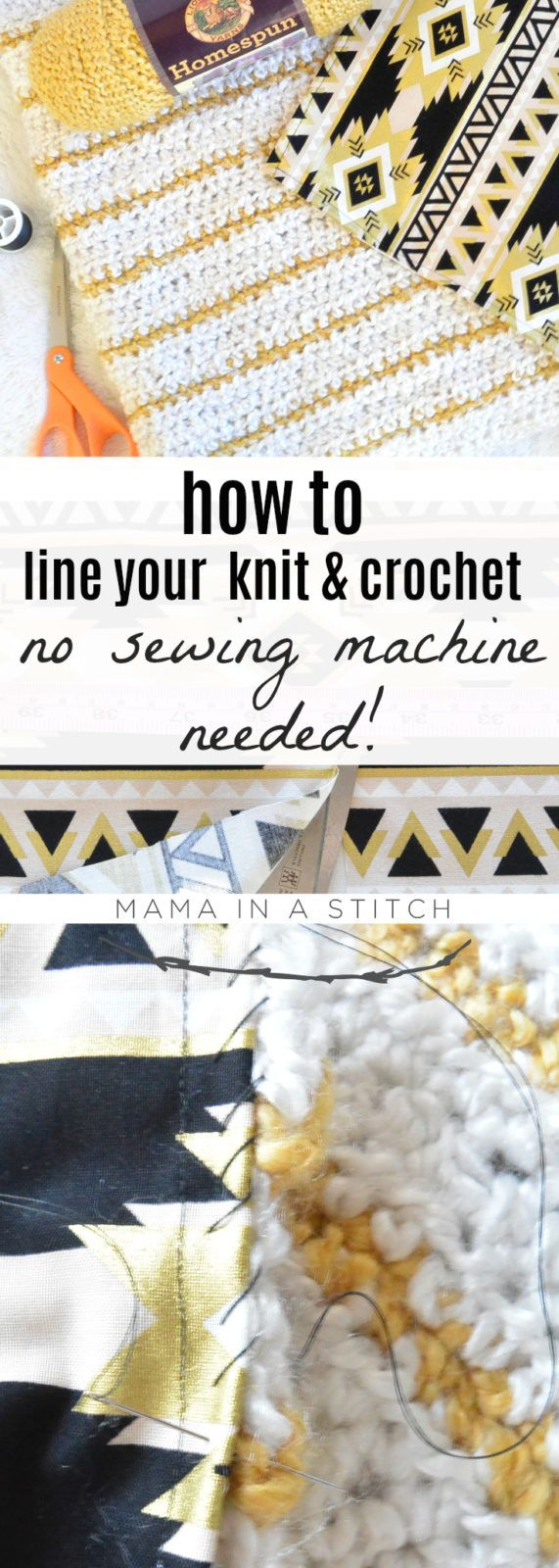 How To Line Knit Projects and Crochet via @MamaInAStitch  Super easy free tutorial on how to add a lining to your knit and crochet projects