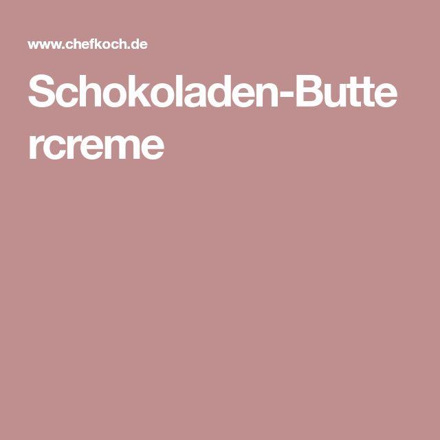 Schokoladen-Buttercreme