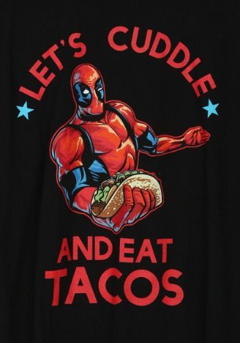 #Deadpool #Fan #Art. (Deadpool-cuddle-and-tacos-shirt2) By: Fun.com. ÅWESOMENESS!!!™ ÅÅÅ+