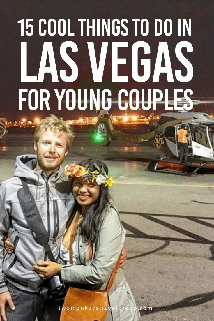 15 Cool Things To Do in Las Vegas for Young Couples I think we've finally made it from monkey backpackers to luxury travelers! Recently we flew a Helicopter during the night time over the Las Vegas strip, we had a private Cesna flight with Papillon to the Grand Canyon– North Rim then again we flew with a private Helicopter over the Hoover Dam and Lake Meade courtesy of the lovely Tinggly Experiences.