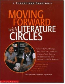"""Moving Forward with Literature Circles"" This is another book with a title that says it all! It's inspiring, easy to read, and a terrific book for upper elementary teachers. Check out the other great titles for Literature Circle facilitation here.~ Laura Candler"