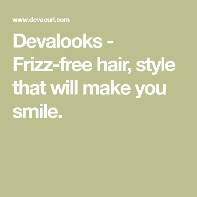 Devalooks - Frizz-free hair, style that will make you smile.