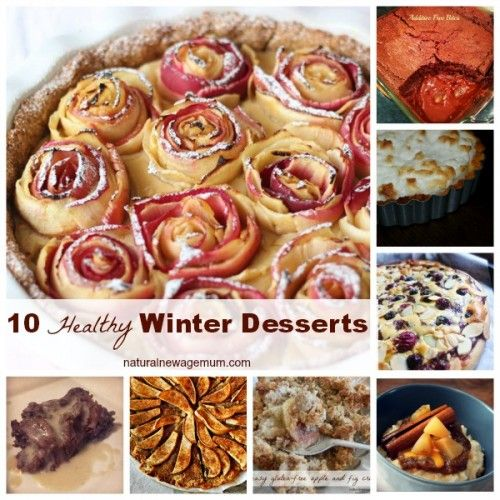 10 Healthy Winter Desserts - Natural New Age Mum