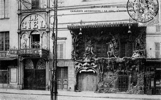 """Cabaret de l'Enfer, next door to another cabaret, Le Ciel, or the heavenly bar where """"a boozy St. Peter himself entertained the crowd."""""""