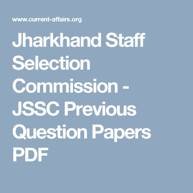 Jharkhand Staff Selection Commission - JSSC Previous Question Papers PDF
