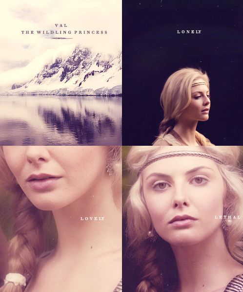 Val the Wildling (Tamsin Egerton as Val)