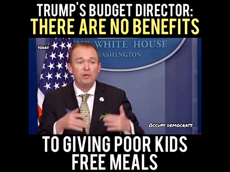 This was said while explaining Trump's ridiculous budget.  How can you say that with a straight face?  MAKING AMERICA GREAT AGAIN???