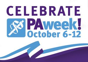 Happy #PAweek! National PA Week is held every year from Oct. 6–12, and the American Academy of Physician Assistants (AAPA) is committed to helping you recognize the value of PAs. We hope you will join us as we celebrate America's more than 100,000 clinically practicing PAs during PA Week 2014