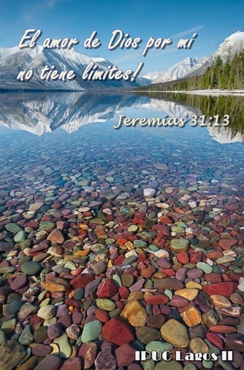 El amor de Dios por mí, no tiene limites! Jeremías 31:13