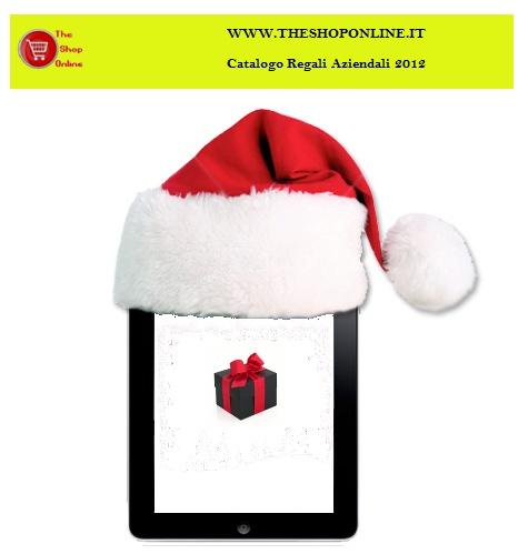 Le feste natalizie, con il tradizionale scambio di regali, sono il periodo ideale per fidelizzare i clienti e motivare i dipendenti. Per venire incontro alle vostre esigenze lo staff TheShopOnline.it  ha selezionato, alcuni trai migliori prodotti di elettronica per le feste natalizie  www.theshoponline.it/images/CatalogoRegaliNatalizi2012.pdf