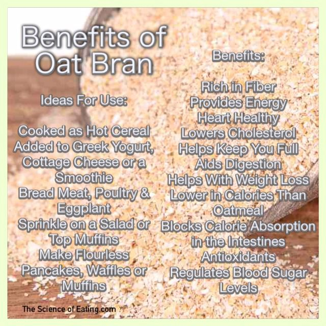 Technically, oat bran is not a whole grain (since it's actually only one part of the oat grain). But because of its exceptionally high fiber content, it can be considered a whole grain. A bowl of oat bran contains about 50% more fiber than the same size bowl of oatmeal, making it more effective at lowering cholesterol and with weight loss. Also, oat bran has less calories than the same amount of oatmeal.